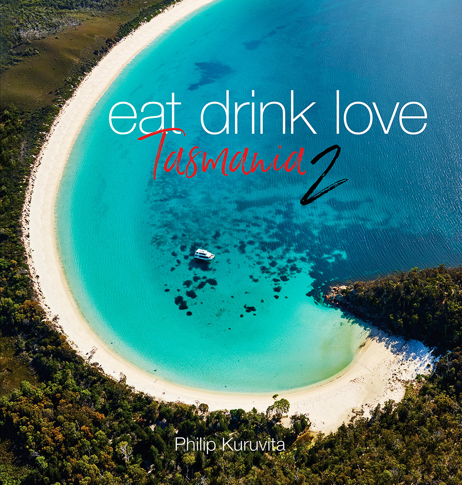 Eat Drink Love Tasmania 2 Book Cover by Philip Kuruvita